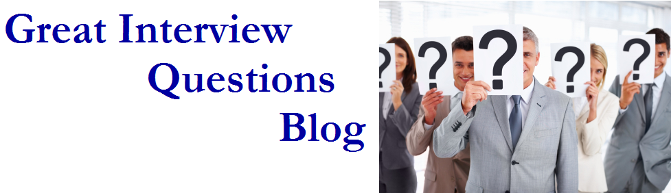Great Interview Questions Blog